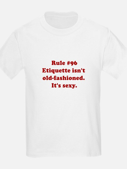 Rule #96 T-Shirt