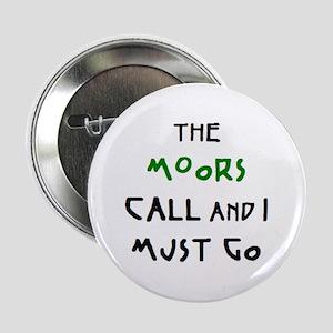 "moors call 2.25"" Button"
