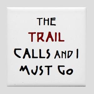 trail calls Tile Coaster