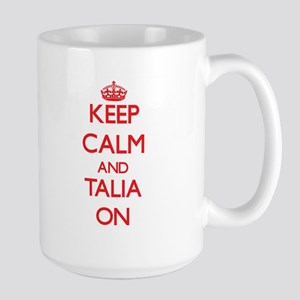 Keep Calm and Talia ON Mugs