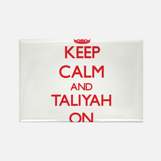 Keep Calm and Taliyah ON Magnets