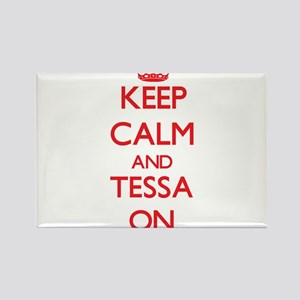 Keep Calm and Tessa ON Magnets