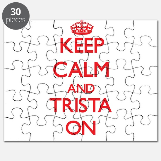 Keep Calm and Trista ON Puzzle