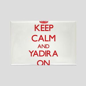 Keep Calm and Yadira ON Magnets