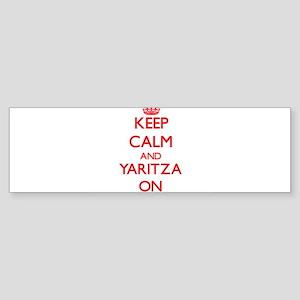 Keep Calm and Yaritza ON Bumper Sticker