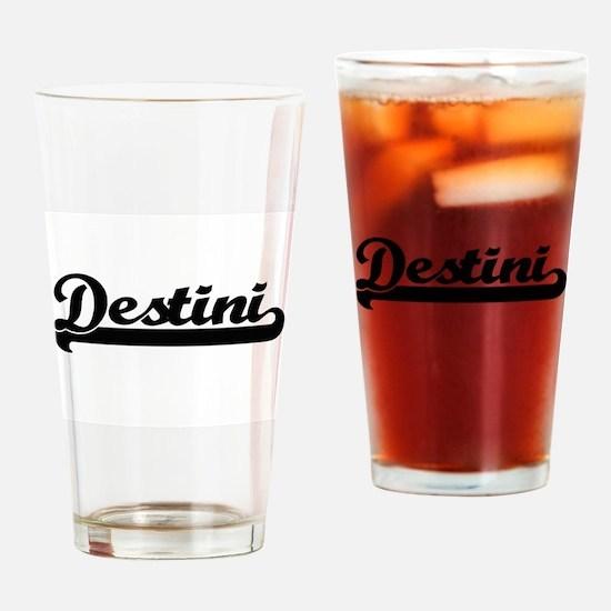 Destini Classic Retro Name Design Drinking Glass