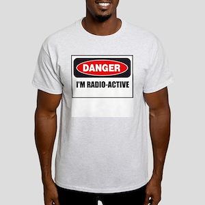 Danger - I'm Radio Active Light T-Shirt