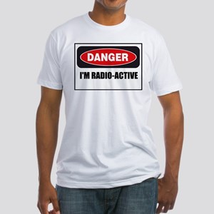 Danger - I'm Radio Active Fitted T-Shirt