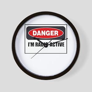 Danger - I'm Radio Active Wall Clock