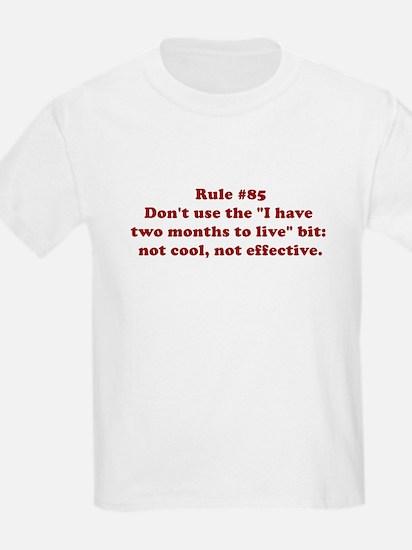 Rule #85 T-Shirt