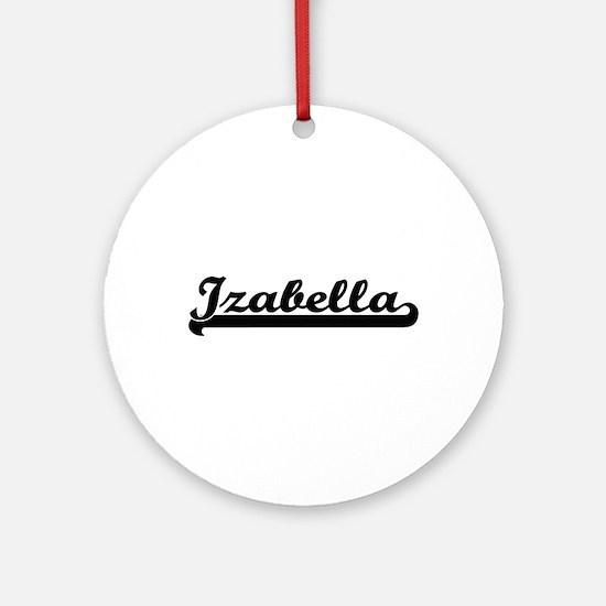 Izabella Classic Retro Name Desig Ornament (Round)