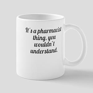 Its A Pharmacist Thing Mugs