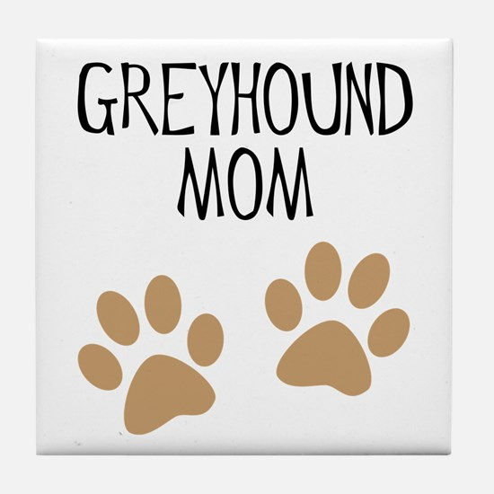 Greyhound Mom Tile Coaster