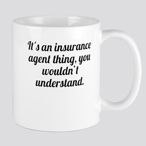Its An Insurance Agent Thing Mugs