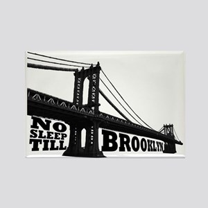NO SLEEP TILL BROOKLYN Rectangle Magnet