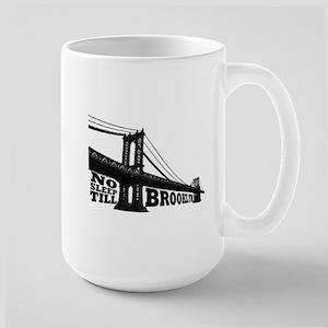 NO SLEEP TILL BROOKLYN Large Mug
