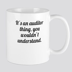 Its An Auditor Thing Mugs