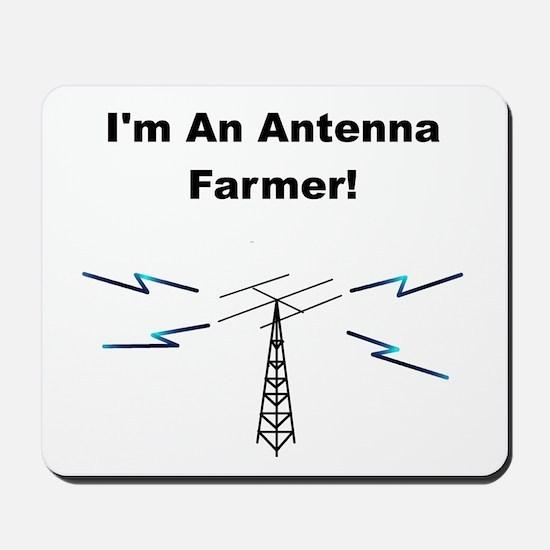 I'm An Antenna Farmer Mousepad