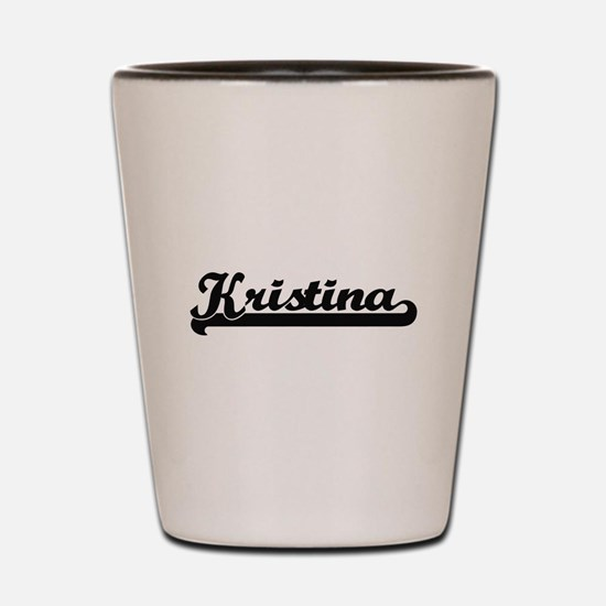 Kristina Classic Retro Name Design Shot Glass