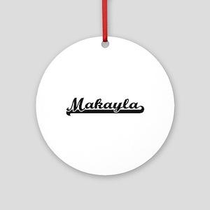 Makayla Classic Retro Name Design Ornament (Round)