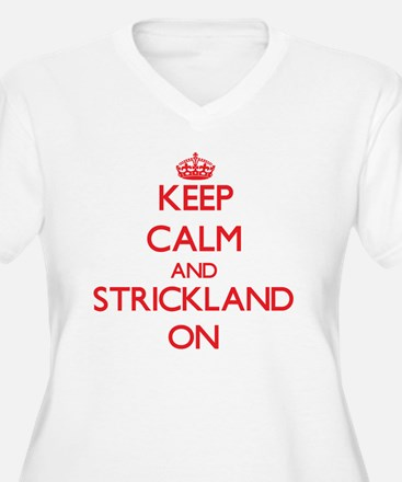Keep Calm and Strickland ON Plus Size T-Shirt