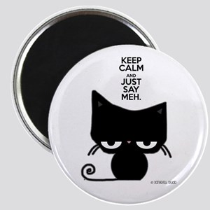 Keep Calm & Just Say Meh - Cat Magnets
