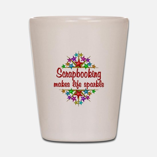 Scrapbooking Sparkles Shot Glass