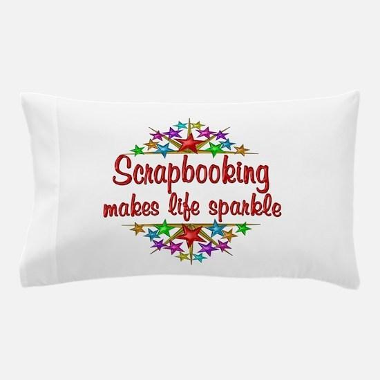 Scrapbooking Sparkles Pillow Case