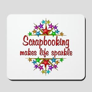 Scrapbooking Sparkles Mousepad