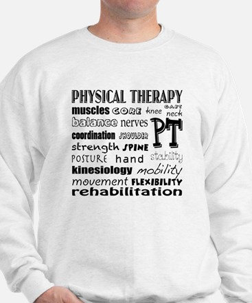 Unique Physical therapy Sweatshirt