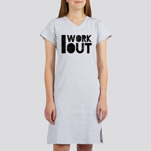 I Work Out Women's Nightshirt