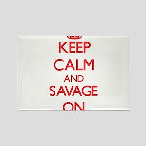 Keep Calm and Savage ON Magnets