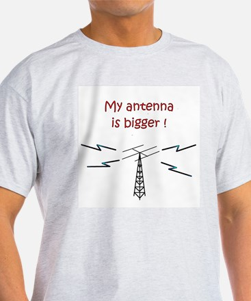 My Antenna Is Bigger! T-Shirt