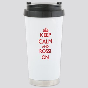Keep Calm and Rossi ON Stainless Steel Travel Mug