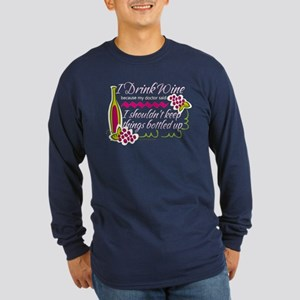 I Drink Wine Funny Quote Long Sleeve Dark T-Shirt