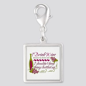I Drink Wine Funny Quote Charms