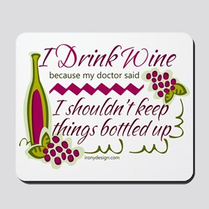 I Drink Wine Funny Quote Mousepad