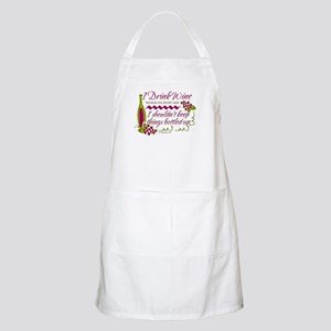 I Drink Wine Funny Quote Apron
