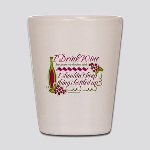 I Drink Wine Funny Quote Shot Glass