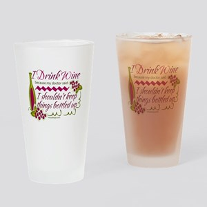 I Drink Wine Funny Quote Drinking Glass