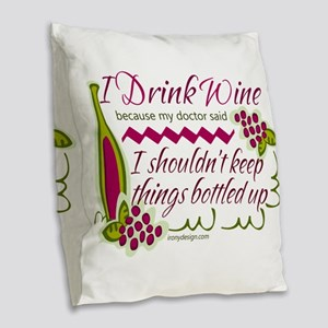 I Drink Wine Funny Quote Burlap Throw Pillow