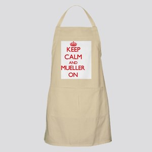 Keep Calm and Mueller ON Apron