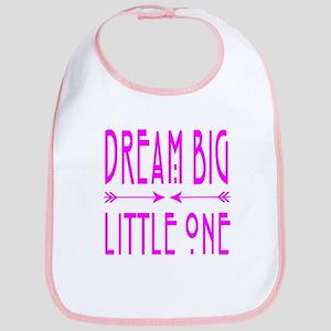 Dream Big Little One Bib