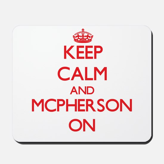 Keep Calm and Mcpherson ON Mousepad