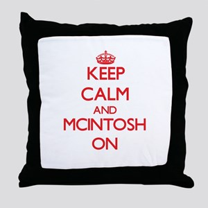 Keep Calm and Mcintosh ON Throw Pillow