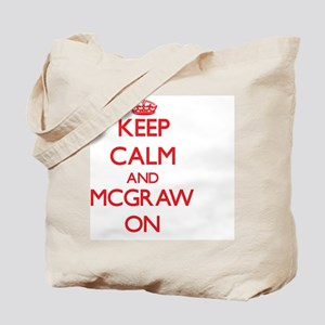 Keep Calm and Mcgraw ON Tote Bag