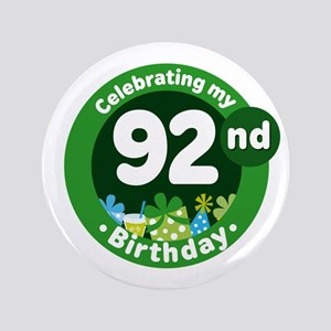 92nd Birthday Button