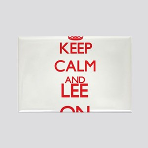 Keep Calm and Lee ON Magnets
