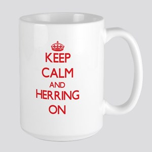 Keep Calm and Herring ON Mugs