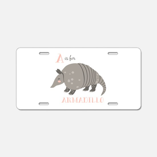 A is for Armadillo Aluminum License Plate